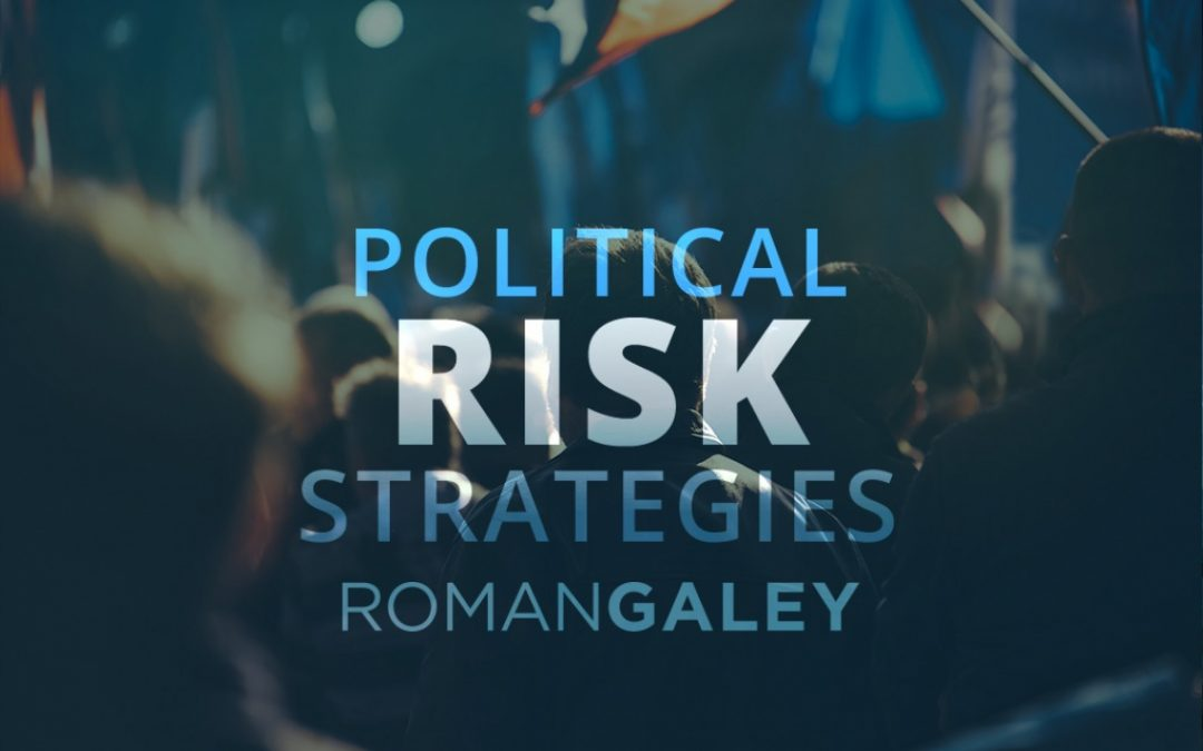Political Risk Strategies for Your Business