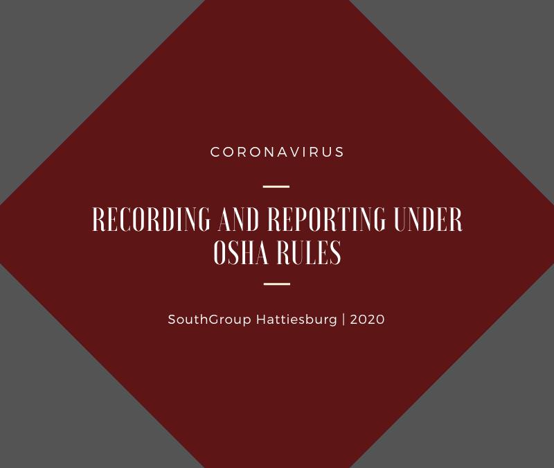 Coronavirus Recording and Reporting Under OSHA Rules