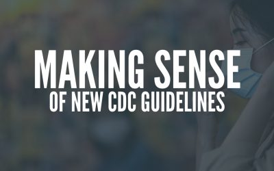 Making Sense of New CDC Guidelines
